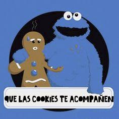 Que las cookies te acompañen